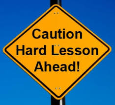 hard lesson